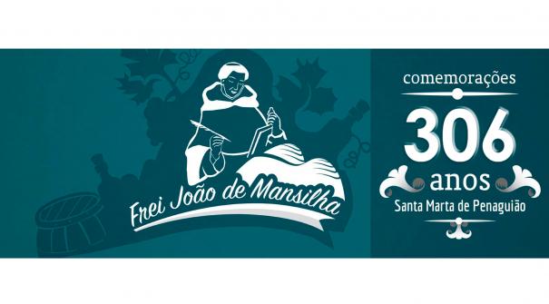 Mestre Frei João de Mansilha – Comemora 306 anos