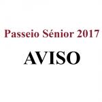 AVISO – Passeio Sénior 2017
