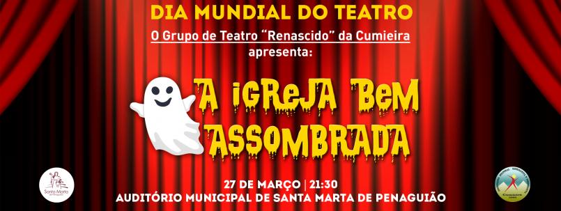 SANTA MARTA comemora… Dia Mundial do Teatro