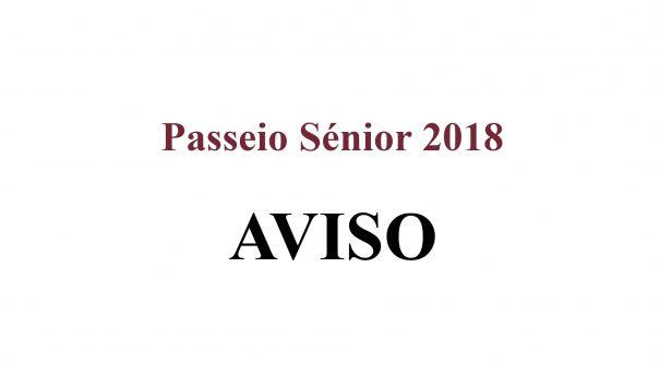 AVISO – Passeio Sénior 2018