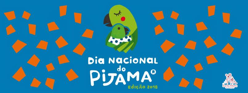 Dia Nacional do Pijama – 2018