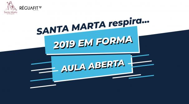 SANTA MARTA respira… 2019 em Forma – Aula Aberta