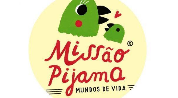 Missão Pijama 2019   Mundos de Vida
