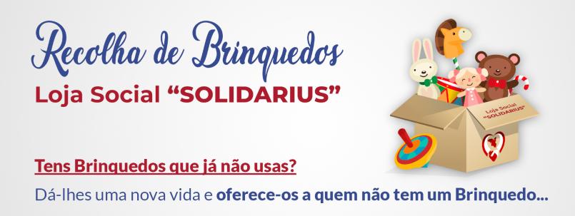"""Recolha de Brinquedos – Loja Social """"SOLIDARIUS"""""""