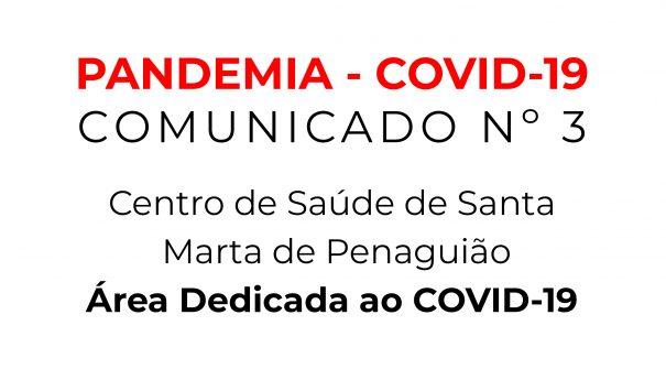 PANDEMIA – COVID-19 | COMUNICADO Nº 3 | Área Dedicada ao COVID-19